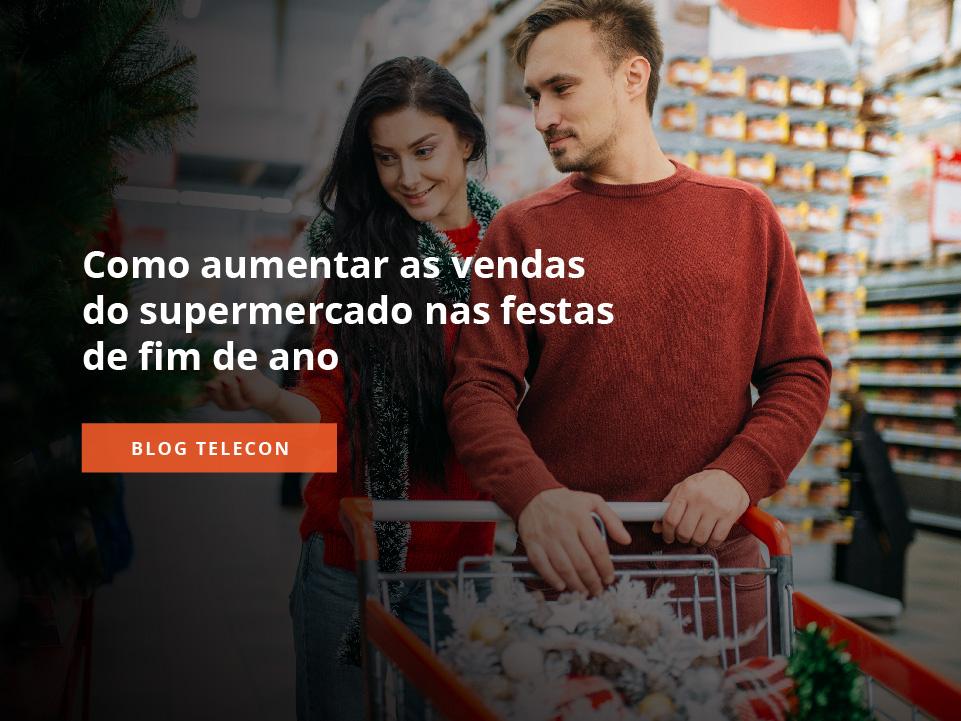 como aumentar as vendas do supermercado no fim de ano